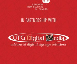 UTG PARTNERS WITH THE LEBANESE FILM FESTIVAL IN CANADA FOR SECOND CONSECUTIVE YEAR